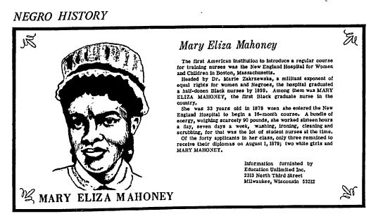 """A newspaper article about Mary Eliza Mahoney, published in the Milwaukee Star (Milwaukee, Wisconsin), 13 July 1968. Read more on the GenealogyBank blog: """"10 Famous African Americans in 17th & 18th Century History."""" http://blog.genealogybank.com/10-notable-african-americans-in-17th-18th-century-history.html"""