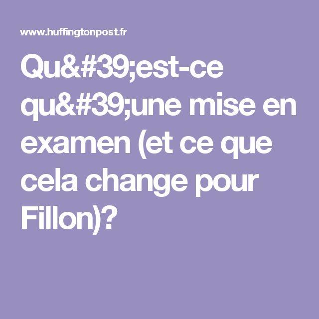 Qu'est-ce qu'une mise en examen (et ce que cela change pour Fillon)?