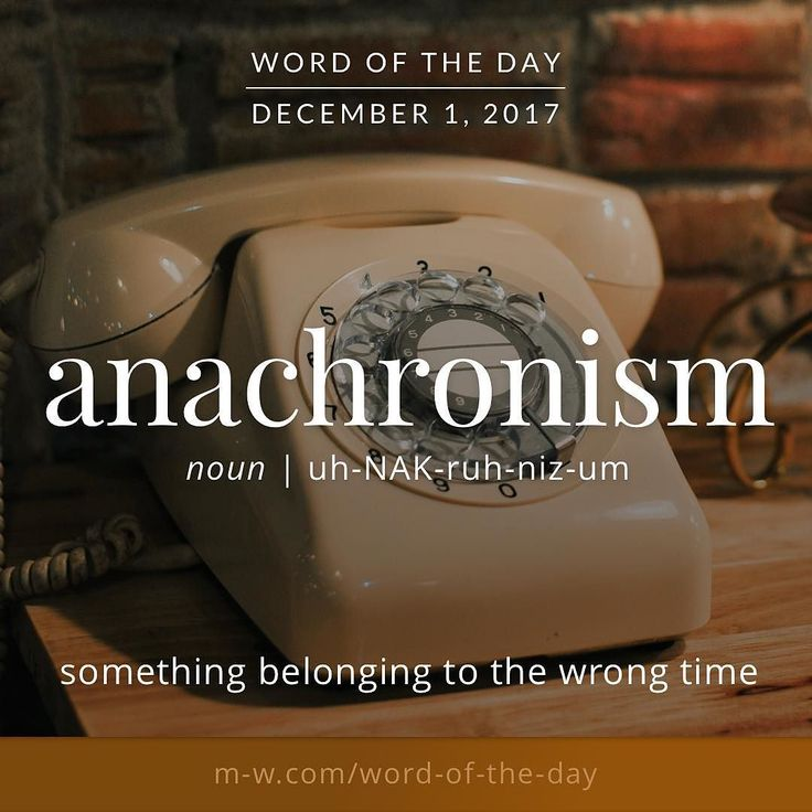 #Repost @merriamwebster  Todays #wordoftheday is anachronism . #language #merriamwebster #dictionary