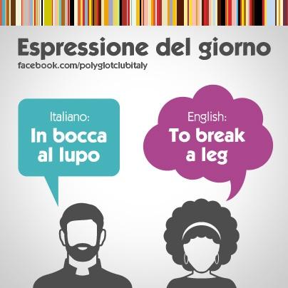 Italian / English idiom: to break a leg