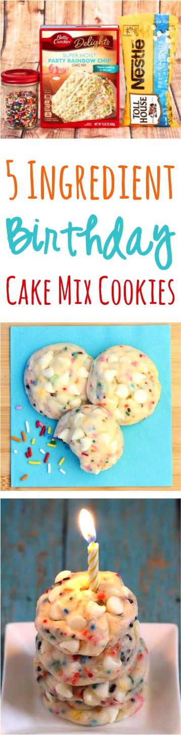 Birthday Desserts!  These Birthday Cake Mix Cookies taste are just 5 ingredients, and you're ready to party!