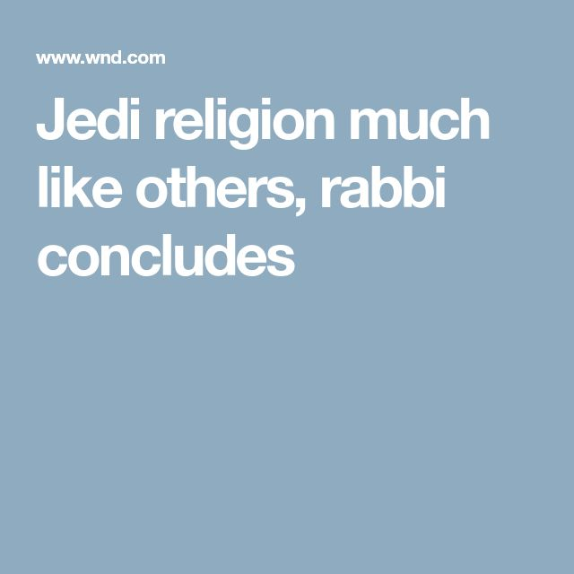 Jedi religion much like others, rabbi concludes