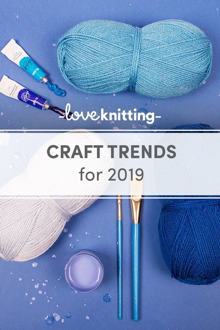 The craft trends for 2019 | LoveKnitting Blog Posts