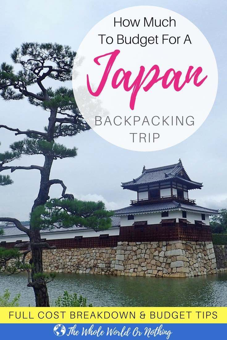 How Much To Budget For Backpacking In Japan Asia Travel Japan Travel America Travel