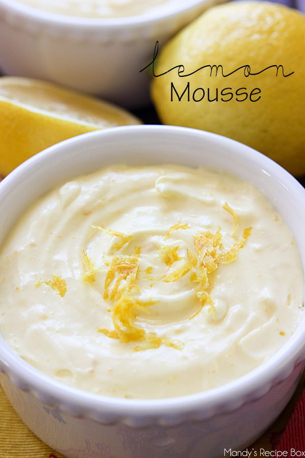 Best 25+ Lemon mousse ideas on Pinterest | Lemon mousse ...
