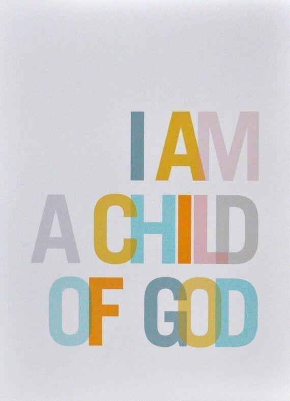 ... a child of God.