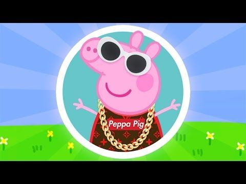 Peppa Pig Trap Remix Prod By Attic Stein Youtube Youtube In