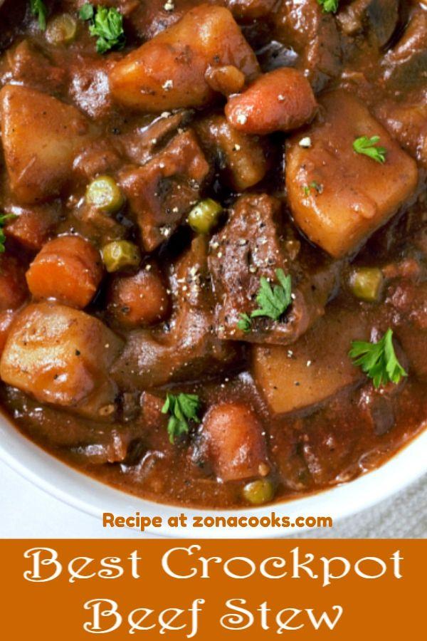 Best Crockpot Beef Stew In 2020 Beef Stew Crockpot Easy Best Crockpot Beef Stew Crockpot Recipes Beef Stew