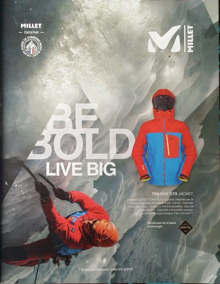 "Millet #Iceclimbing, #Alpinisme ""Be Bold,Live Big Veste Trilogy GTX Jacket (2013) (2013-10, Escape n°48"