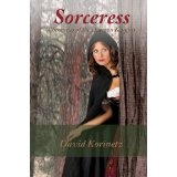 Sorceress, Chronicles of the Daemon Knights (Paperback)By David Korinetz