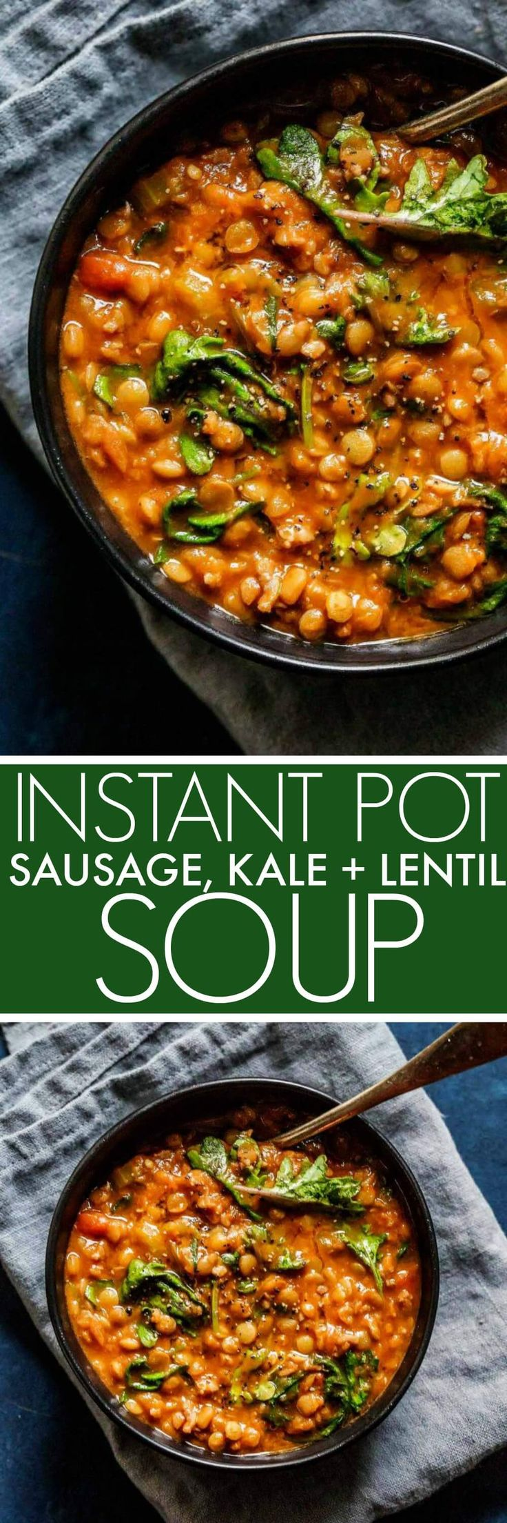Instant Pot Sausage, Kale and Lentil Soup ~ this soup with sausage and kale comes together quickly...it's a hearty soup that's perfect from chilly days!
