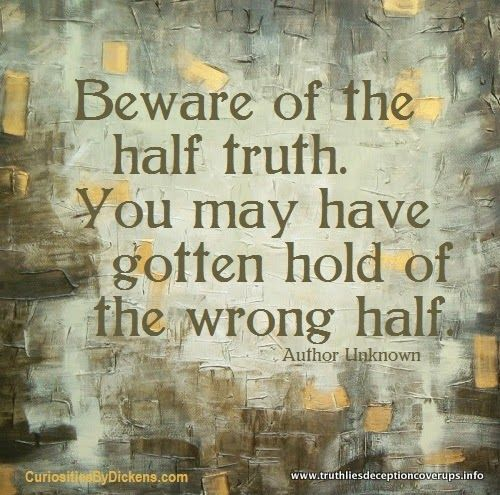 deception quotes | Men occasionally stumble over the truth, butmost of them pick ...