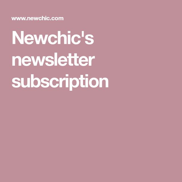 Newchic's newsletter subscription