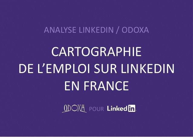 Etude LinkedIn Odoxa : cartographie de l'emploi sur LinkedIn en France