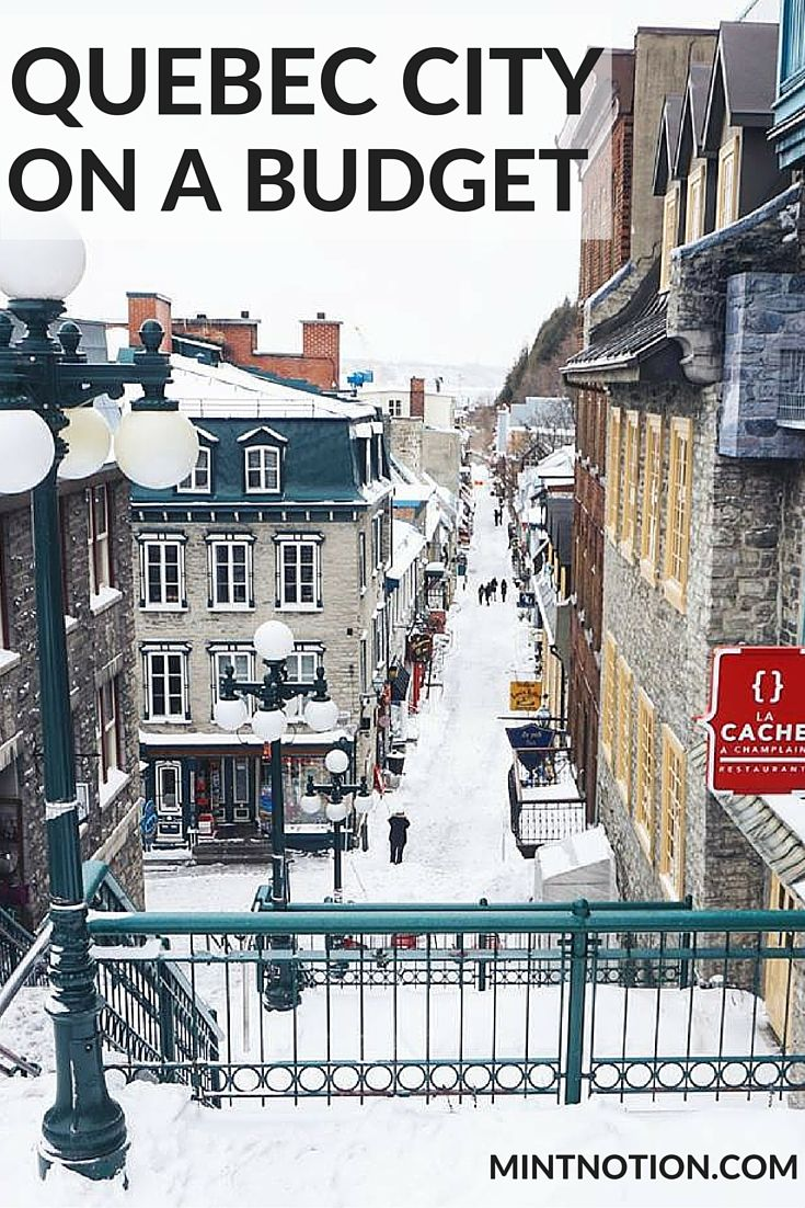 The Ultimate Guide to Visiting Quebec City On A Budget. Find out how to save money while enjoying a beautiful vacation in Quebec's capital city!