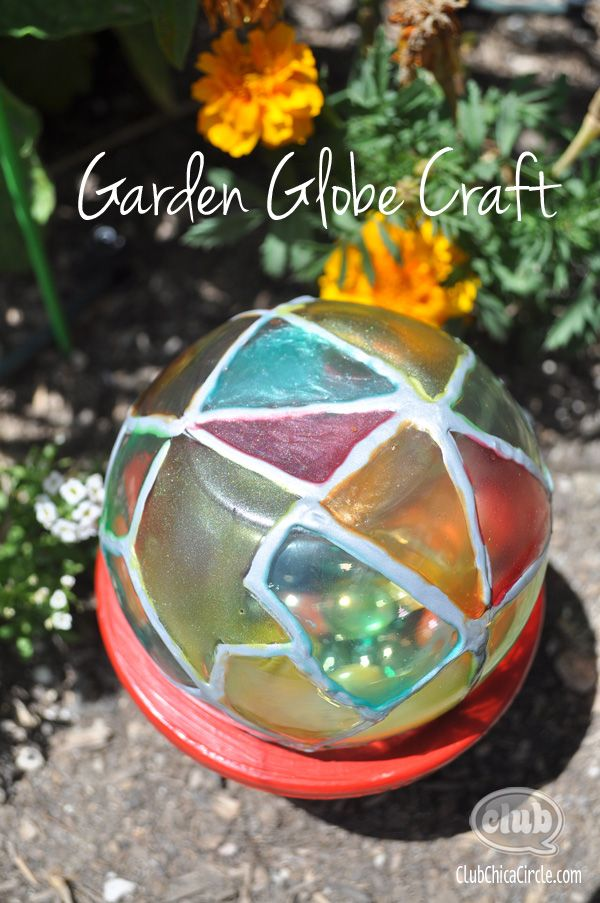 Garden Globe Painted Craft - this with a flameless candle inside would be very pretty at night