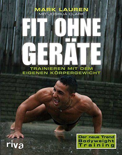Anleitung zum Körpergewicht Training ohne Geräte (auch: Eigengewichtübung, englisch bodyweight exercise BWE). Trainingsplan für Zuhause