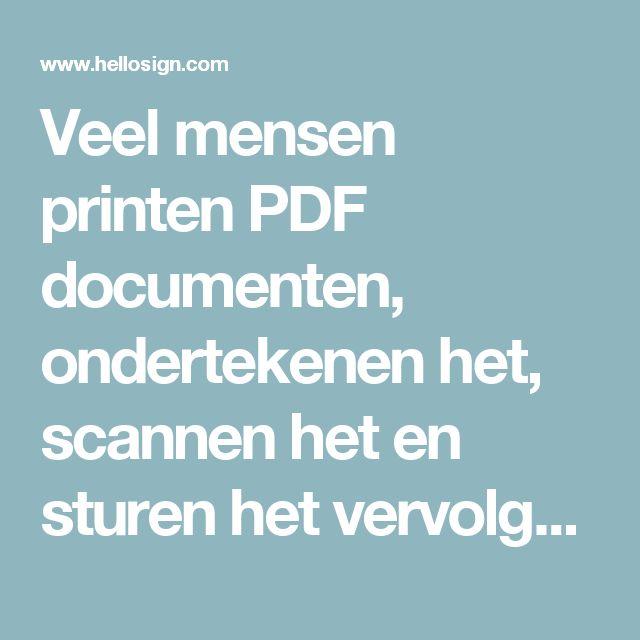 Veel mensen printen PDF documenten, ondertekenen het, scannen het en sturen het vervolgens terug. Met Hellosign kun je documenten online ondertekenen.