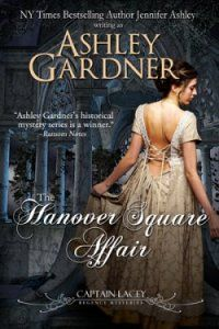 Friday Freebie: historical mystery THE HANOVER SQUARE AFFAIR by Ashley Gardner, Book 1 in her Captain Lacey Regency Mysteries. Captain Gabriel Lacey returns to Regency-era London after the Napoleonic Wars, injured, unemployed, and subject to melancholia. A missing girl, a murder, and the attention of an underworld criminal catch Lacey's interest and plunge him into the darkness beyond the glittering ballrooms of Mayfair. Regularly $2.99, FREE today (5/9/14) for Kindle, Nook, iBooks and Kobo!