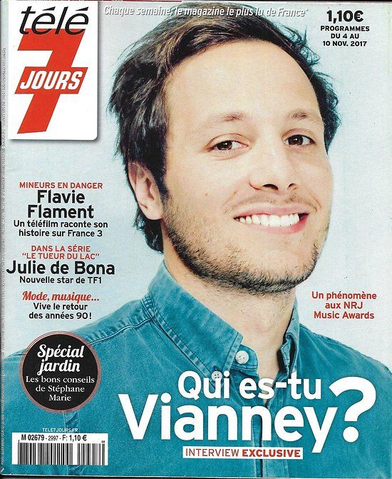 TELE 7 JOURS n°2997 04/11/2017  Vianney/ F.Flament/ Bona/ Vignali/ Nouvelle star/ Salomone