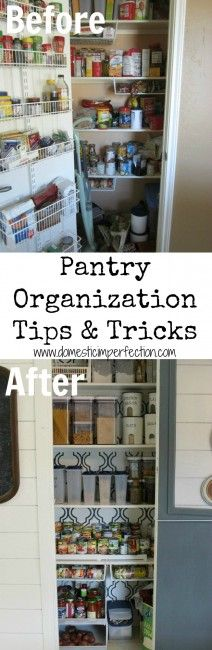 Organize your pantry - great tips including how to take advantage of wasted space on the wall, under the shelves, and on the floor.