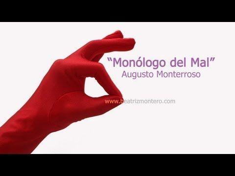 Monólogo del Bien de Augusto Monterroso - Cuentos cortos para adultos - Microcuentos - YouTube