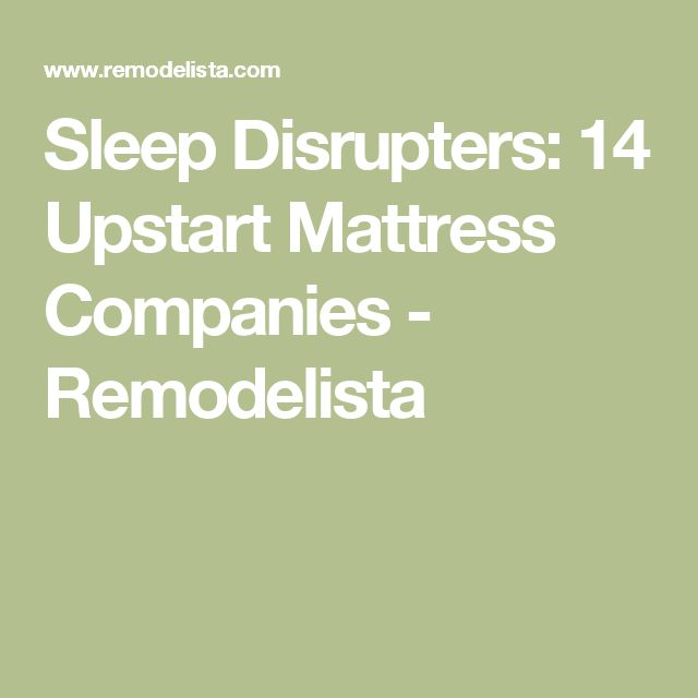 Sleep Disrupters: 14 Upstart Mattress Companies - Remodelista