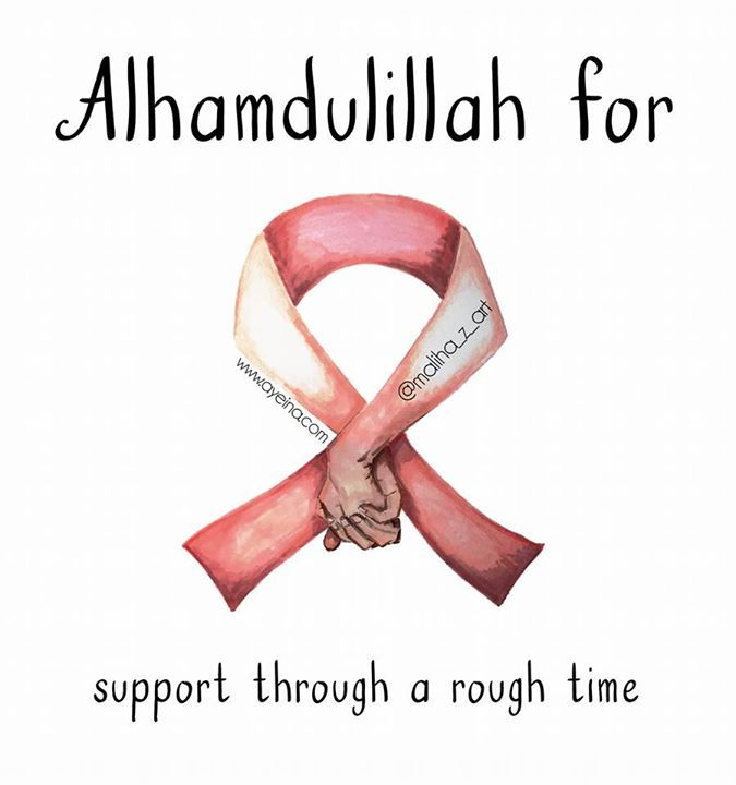 137. Alhamdulillah for support through a rough time  #AlhamdulillahForSeries