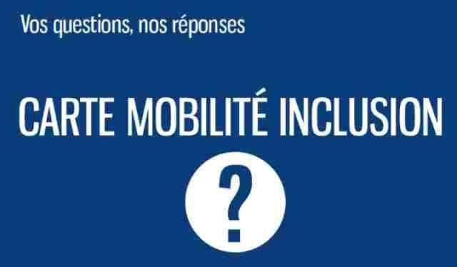 La Carte Mobilite Inclusion Questions Reponses Question