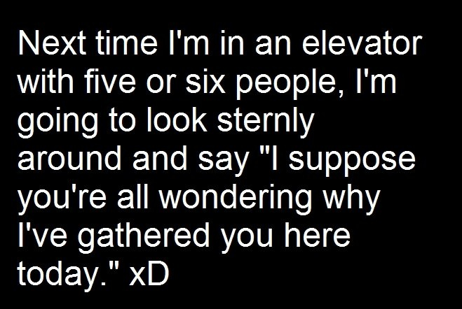 Amazing: Bucket List, Elevator, Giggle, Quotes, Funny Stuff, Humor, Funnies, So Funny