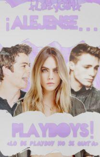 ¡Alejense...Playboys! #1 #Wattys2016  de xLazyGirlx