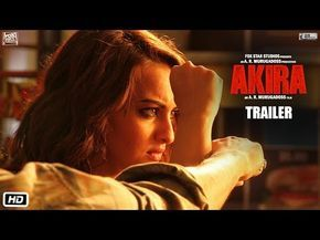 Watch: Official Trailer 'AKIRA'   Fox Star Hindi   A.R. Murugadoss   Sonakshi Sinha   SurFolks