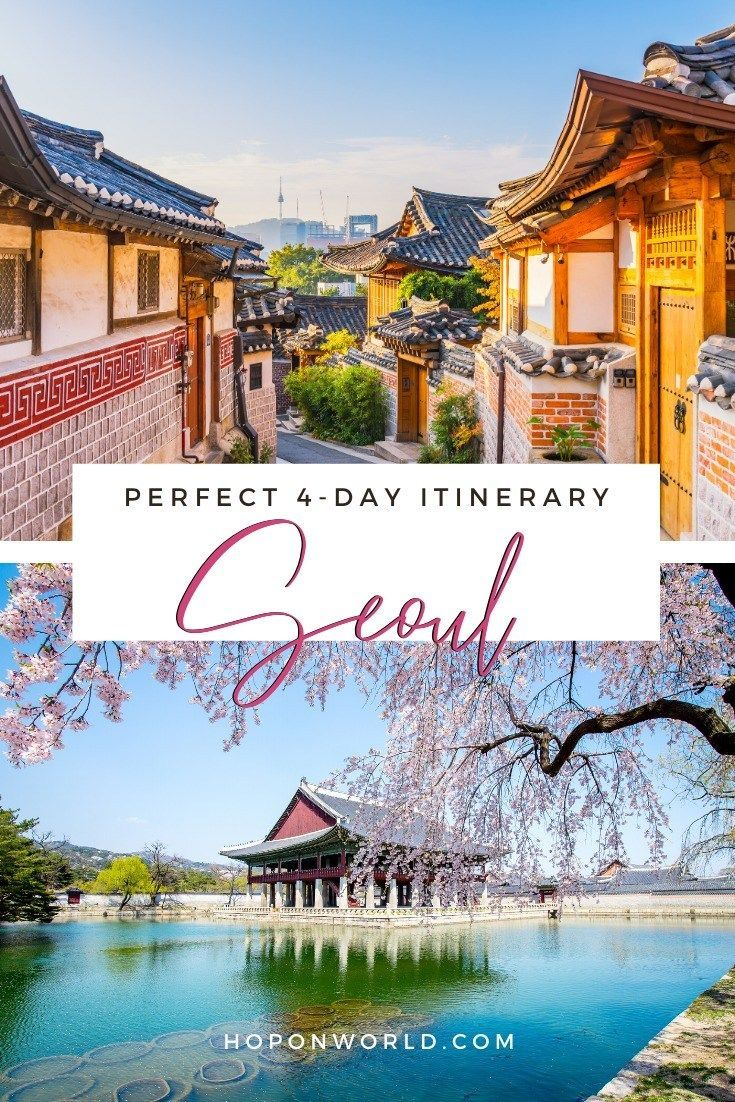 Seoul Itinerary How To Spend 4 Amazing Days In Seoul Hoponworld Seoul Travel Seoul Itinerary Seoul Travel Guide