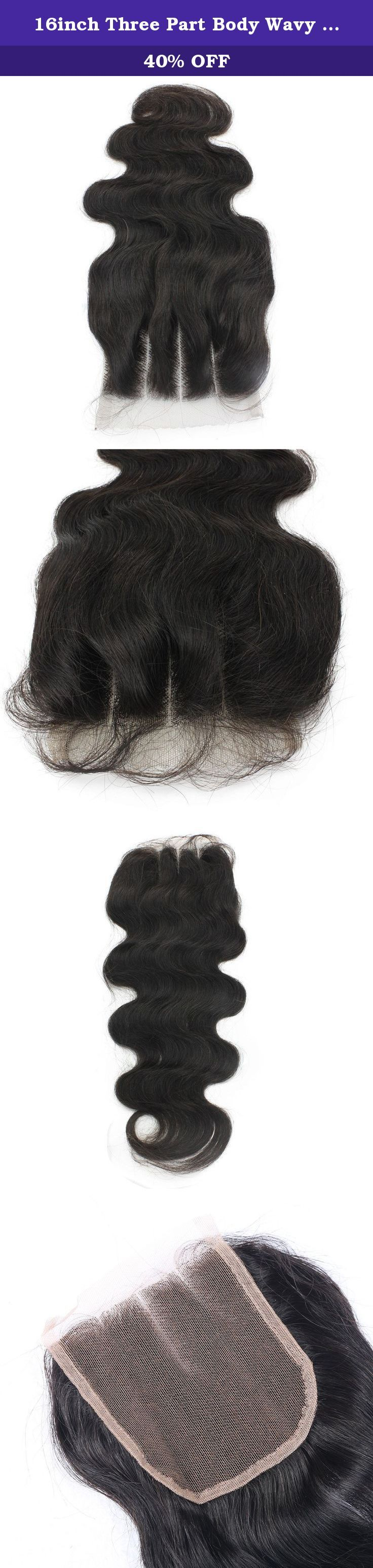 16inch Three Part Body Wavy Lace Closure Human Hair Brazilian Virgin Hair Lace Top Closure 44 Size At Mxangle. Product details: Hair Material: 100% Peruvian human remy hair Texture: body wave, perm or curl is okay, can be restyled according your need! Lace size: swiss lace 4*4 8inch~22inch available three part Weight: 30g~40g/pc Color: unprocessed natural color, can be dyed and bleached Quality: no tangle, no shedding, no chemical additive, 7A human remy hair Service: excellent customer...