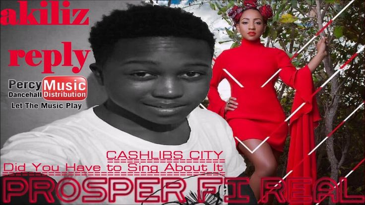 """Prosper Fi Real - Did You Have to Sing About It """"Akiliz Reply"""" -  (Cashl..."""
