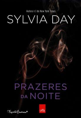 Livro / Prazeres da Noite / Sylvia Day ♡