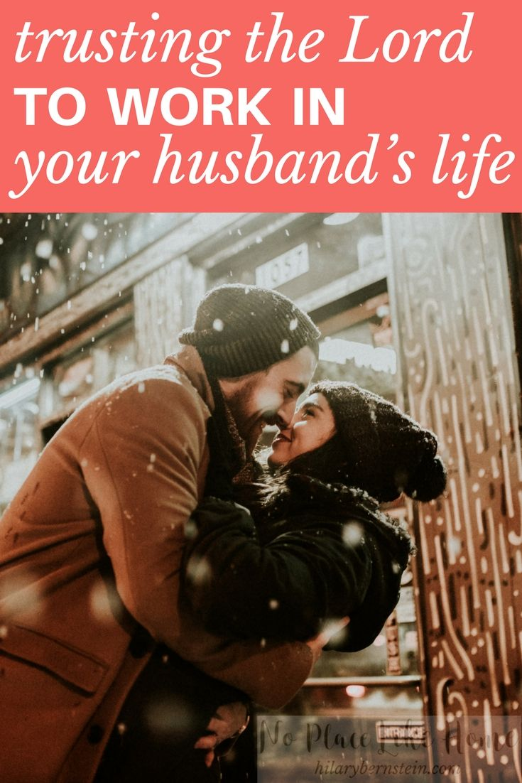 Feeling frustrated with your husband? Begin trusting the Lord to work in your husband's life ... #marriage #wifelife #christianmarriage