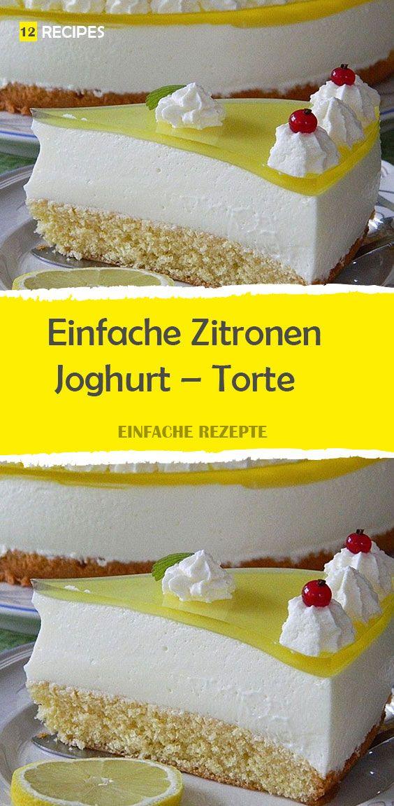 Einfacher Zitronen-Joghurt-Kuchen   – Kuchen