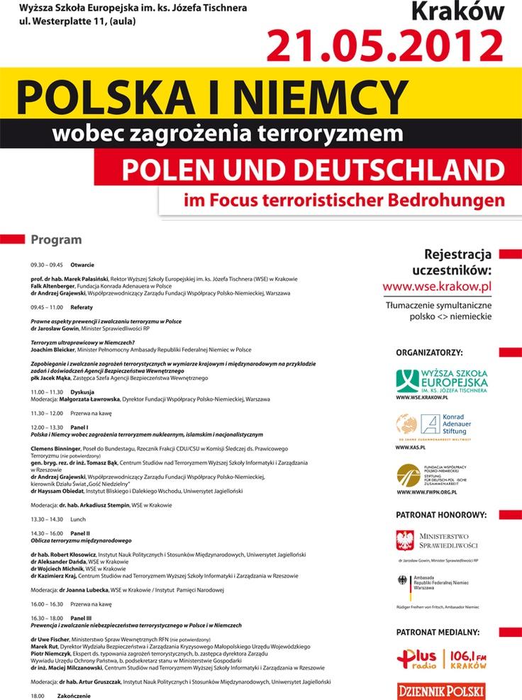 http://www.dziennikpolski24.pl/pl/aktualnosci/malopolska/1223349-poznac-terroryzm-by-go-lepiej-zwalczac.html    http://niwserwis.pl/artykuly/polska-i-niemcy-wobec-zagrozenia-terroryzmem.html