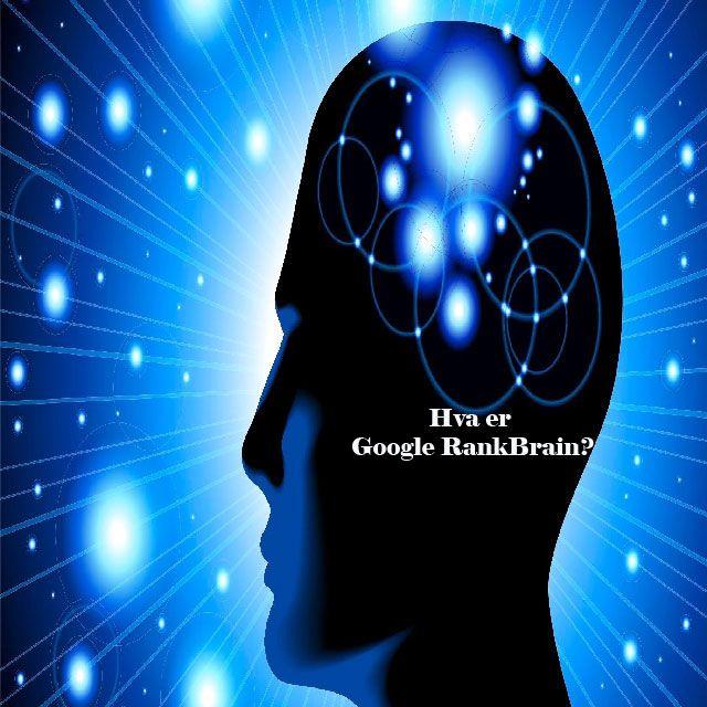 Google RankBrain i søkemotoroptimalisering | Billig SEO Blogg -Søkemotoroptimalisering og markedsføring