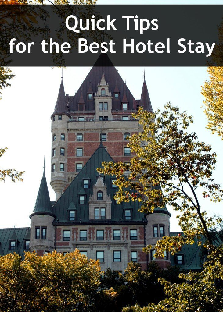 Quick tips for the best Hotel Stay