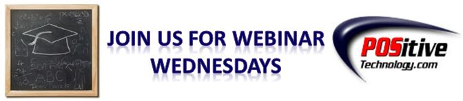 Wednesday Webinars LIVE! POSitive Technology features an on-going series of FREE webinars focused on retail technology. Each webinar features new technology and insights on current trends in the retail industry. Webinars are help on Wednesdays at 2pm EST based on the schedule on our website! Don't miss these exciting and informative FREE webinars! Sign Up NOW!