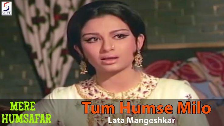 Tum Humse Milo Hum Tumse Milen - Lata Mangeshkar @ Mere Humsafar - Jeete...