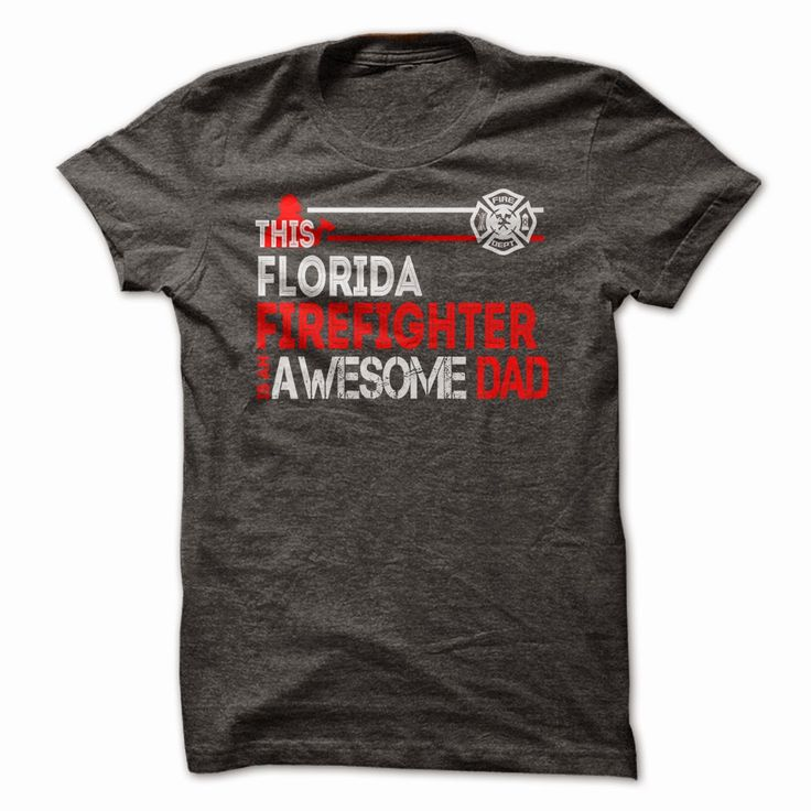 Florida Firefighter Dad T Shirt | Firefighter T Shirts Canada Gifts For Fireman and Fire Gear For Sale #firefighter #firefighting #firedept #tshirt #hoodies #daddy http://tshirts.salalo.com/2015/05/florida-firefighter-dad-t-shirt-hoodie.html