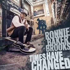 Ronnie Baker Brooks – Times Have Changed (2016)  Artist:  Ronnie Baker Brooks    Album:  Times Have Changed    Released:  2016    Style: Electric Blues   Format: MP3 320Kbps   Size: 123 Mb            Tracklist:  01 – Show Me (Feat. Steve Cropper)  02 – Doing Too Much (Feat. 'Big Head' Todd Mohr)  03 – Twine Time (Feat. Lonnie Brooks)  04 – Times Have Changed (Feat. Al Kapone)  05 – Long Story Short  06 – Give Me Your Love (Love Song) (Feat. Angie Stone)  07 – Give The Baby Anything T..