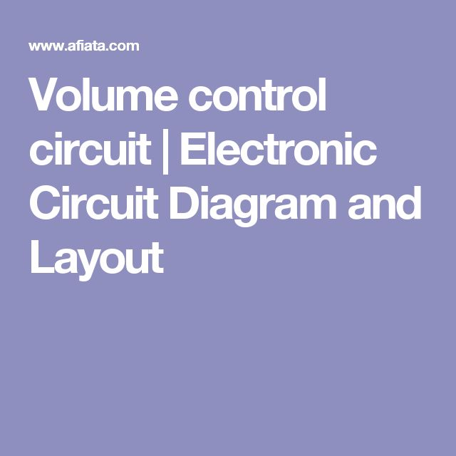 Volume control circuit   Electronic Circuit Diagram and Layout