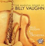 The Magical Sound of Billy Vaughn [CD]