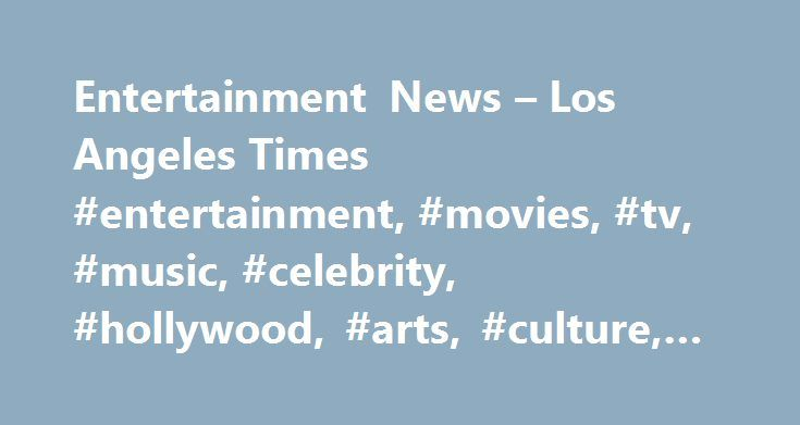 """Entertainment News – Los Angeles Times #entertainment, #movies, #tv, #music, #celebrity, #hollywood, #arts, #culture, #gossip http://fiji.remmont.com/entertainment-news-los-angeles-times-entertainment-movies-tv-music-celebrity-hollywood-arts-culture-gossip/  ENTERTAINMENT Romantic tragedies abound Monday night on ABC when the """"Romeo and Juliet"""" sequel """"Still Star-Crossed"""" premieres directly after """"The Bachelorette."""" Adapted from a book of the same name by Melinda Taub, the Elizabethan period…"""