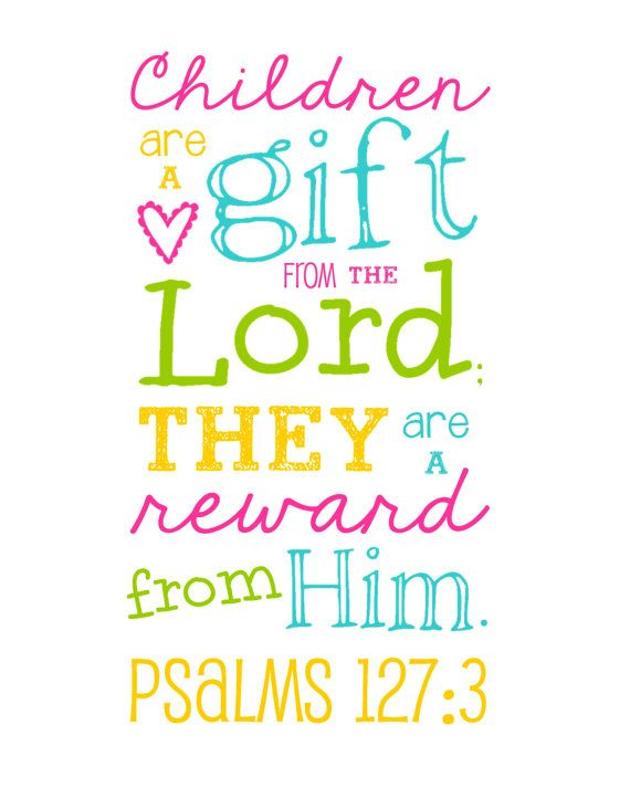 Bible Verse - Children are a Gift from the Lord - Psalms 127:3 - Multi-Color Girl - Pink, Yellow, Aqua and Lime - 8x10 inch print