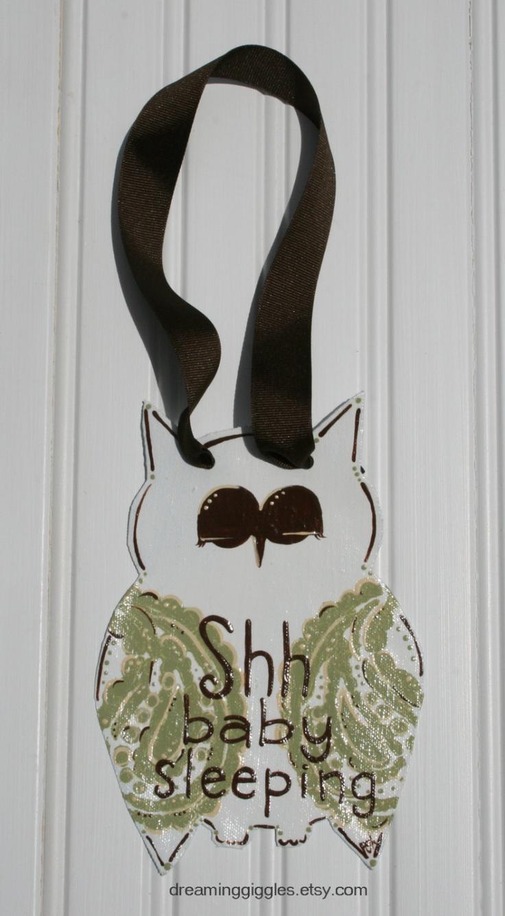 Owl Door Hanger Shhh Baby Sleeping via Etsy.